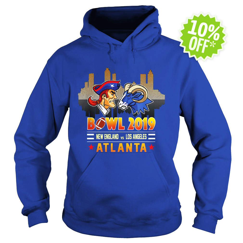 Bowl 2019 New England Patriots vs Los Angeles Rams in Atlanta hoodie