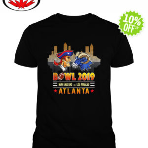 Bowl 2019 New England Patriots vs Los Angeles Rams in Atlanta shirt