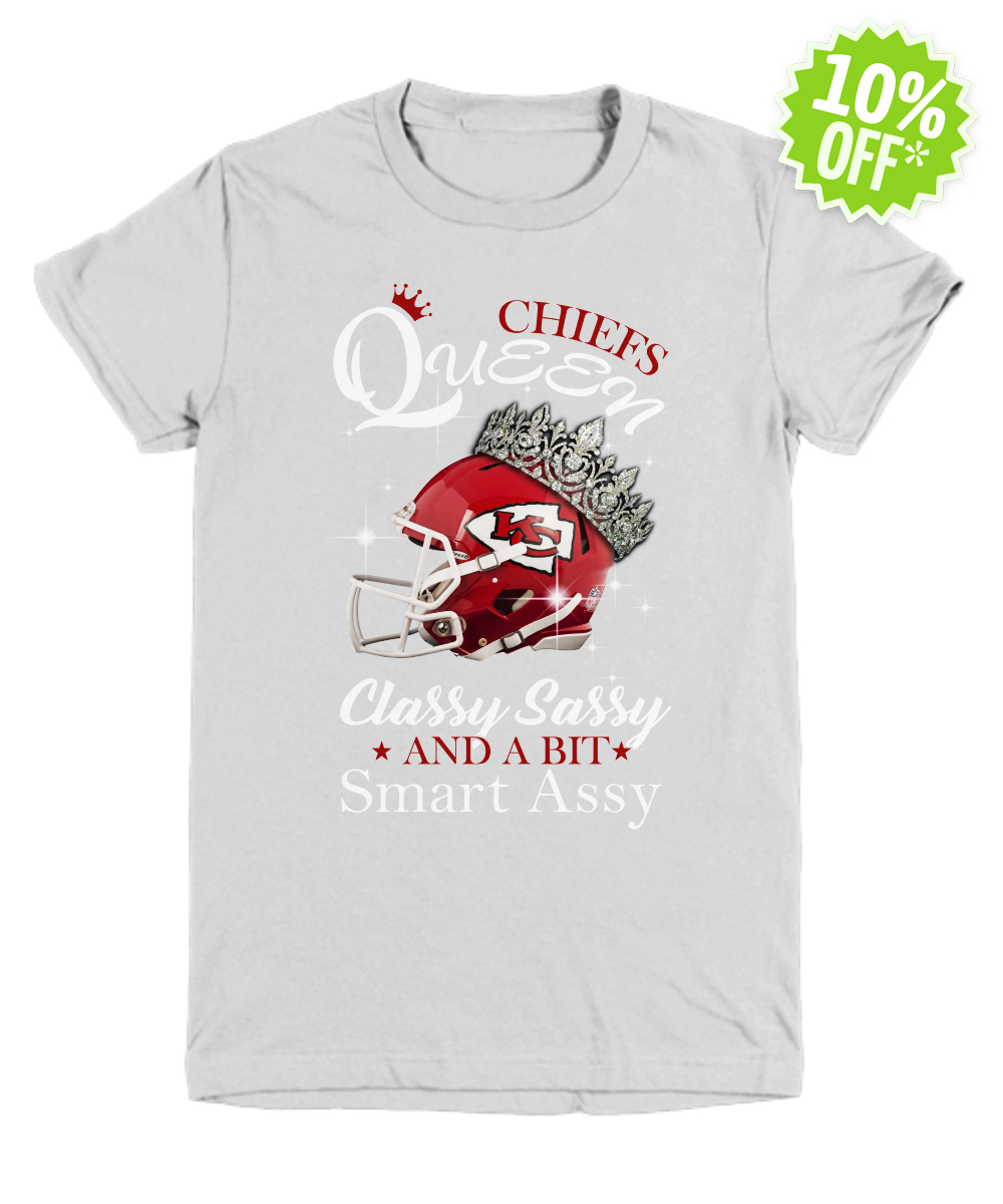 Chieft queen classy sassy and a bit smart assy youth tee
