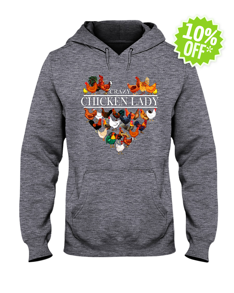 Crazy chicken lady aholic heart hooded sweatshirt