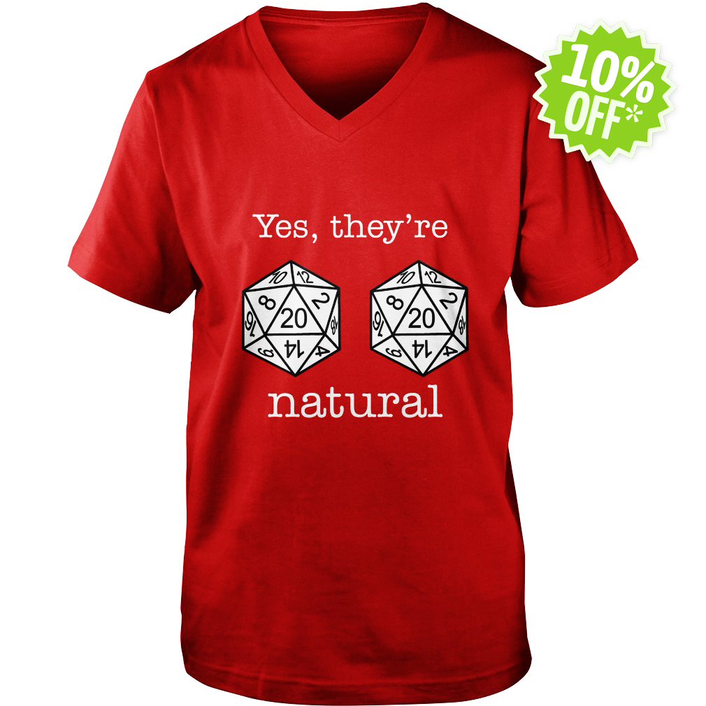 D20 dice yes they're natural v-neck