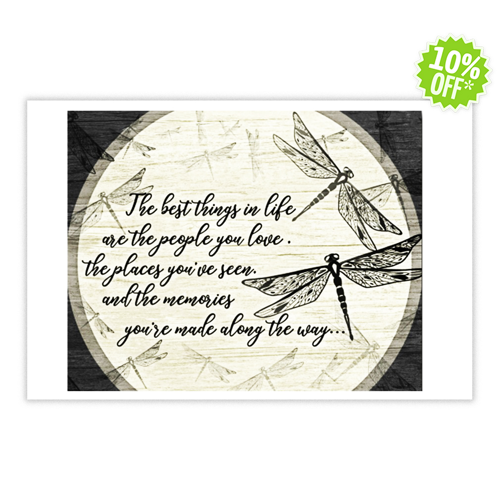 Dragonfly the best things in life 24x16 Poster