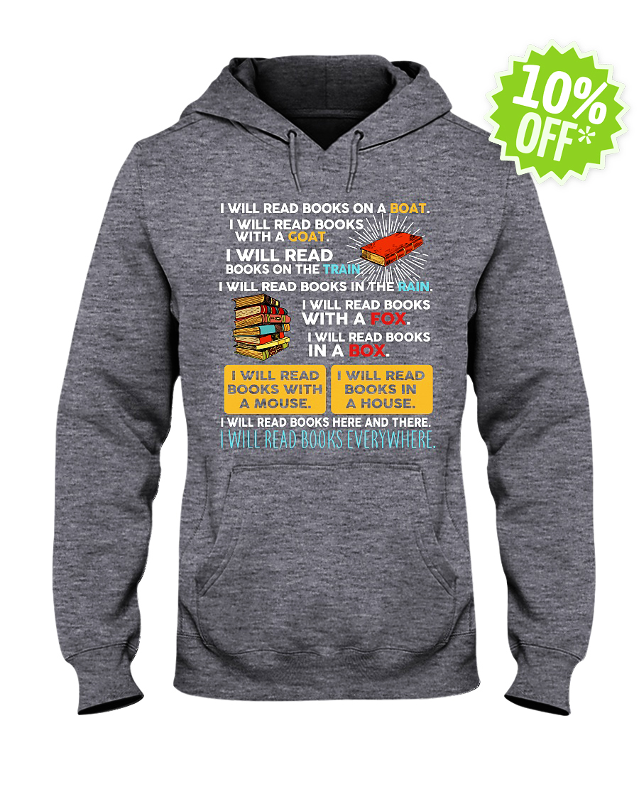 I will red books on a boat I will read books with a goat hooded sweatshirt