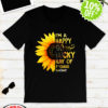 I'm a happy go lucky ray of fucking sunshine sunflower shirt
