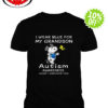 Snoopy and Woodstock I wear blue for my grandson autism awareness shirt
