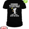 Snoopy and Woodstock shhh my coffee and I are having a moment I will deal with you later shirt