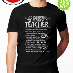 5 reasons to marry a Teacher shirt