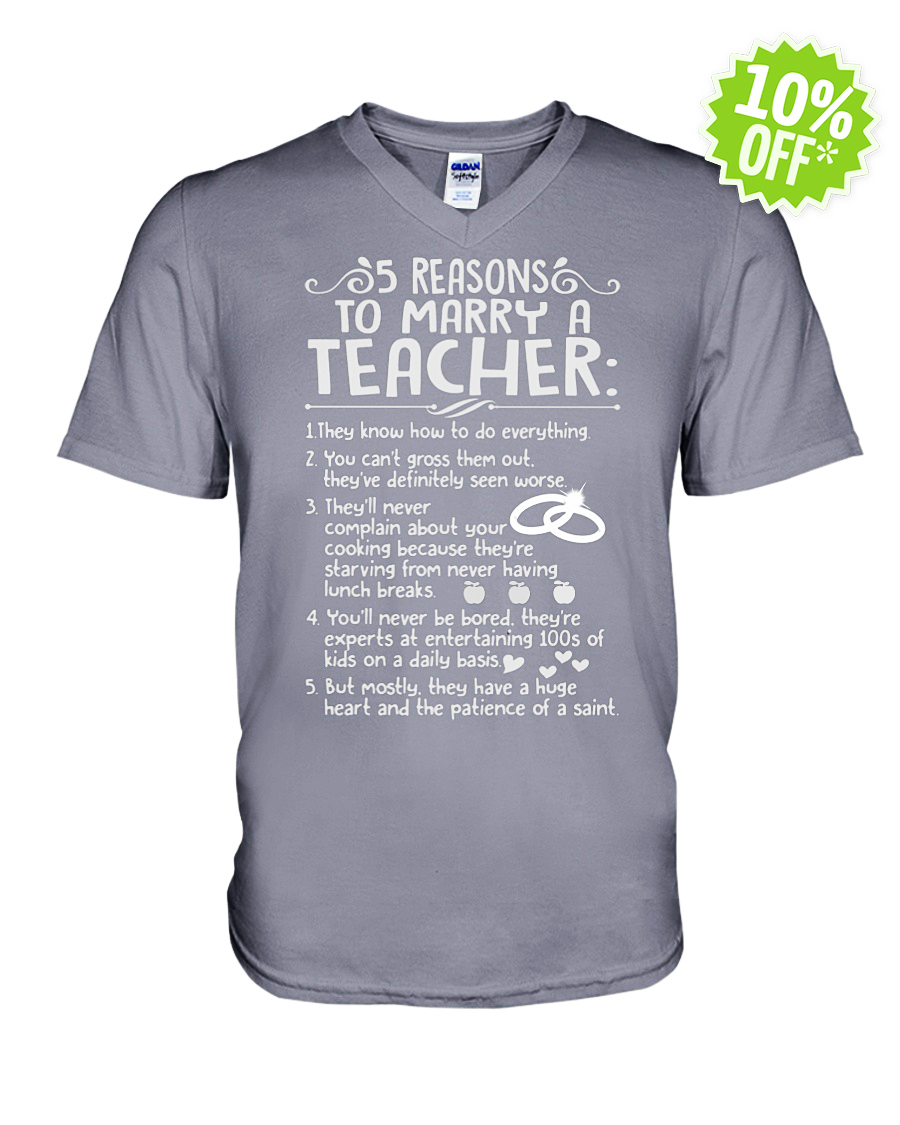 5 reasons to marry a Teacher v-neck