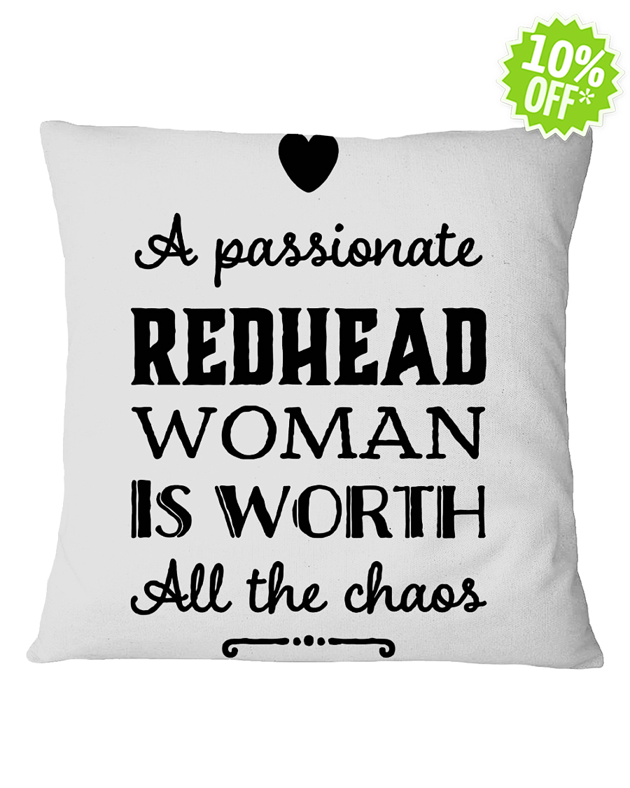 A passionate Redhead woman is worth all the chaos Square Ash Pillowcase