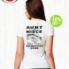 Aunt and Niece best freakin' partner in crime ever shirt