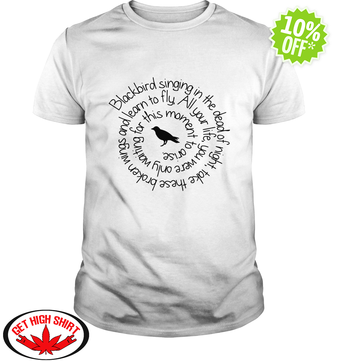 b8c53e51a2 Top sale) Blackbird singing in the dead of night shirt