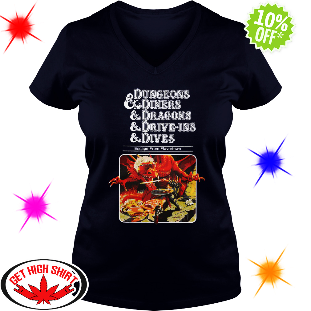 Dungeons and Diners and Dragons and Drive-Ins and Dives v-neck