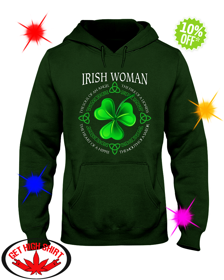 Irish Woman the soul of an Angel the fire of a Lioness hoodie