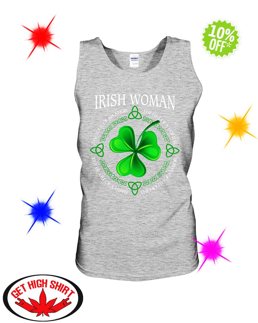 Irish Woman the soul of an Angel the fire of a Lioness tank top