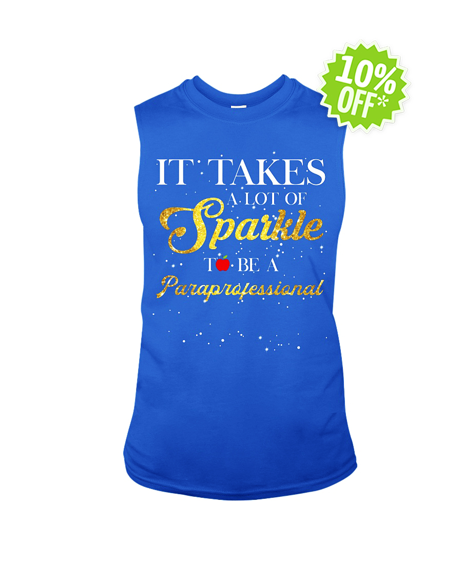 It takes a lot of sparkle to be a paraprofessional sleeveless tee