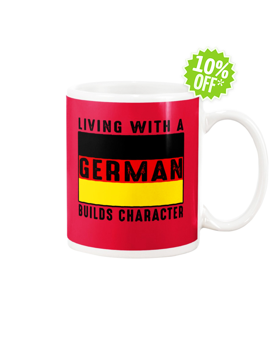 Living with a German builds character True Red mug