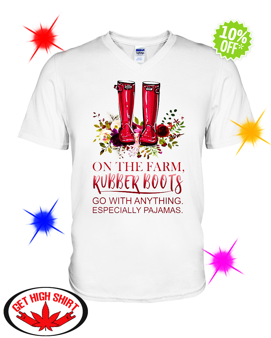 On the farm Rubber Boots go with anything especially pajamas v-neck