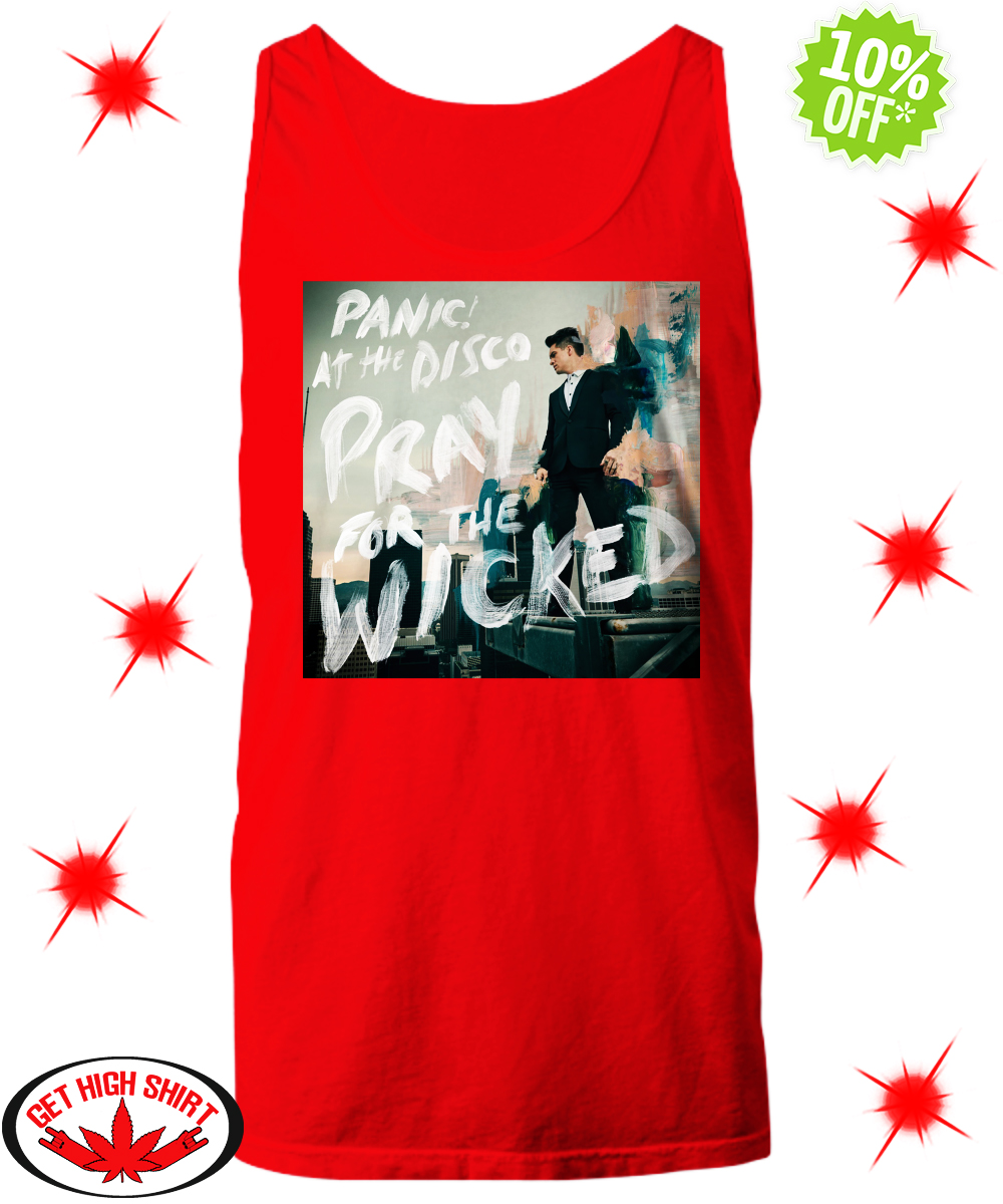 Panic at the Disco pray for the wicked tank top