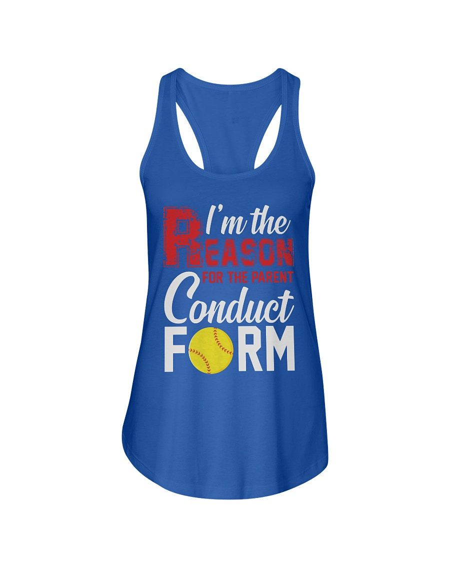 Softball I'm the reason for the parent conduct form flowy tank