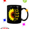 Sunflower shut duh fuh cup mug