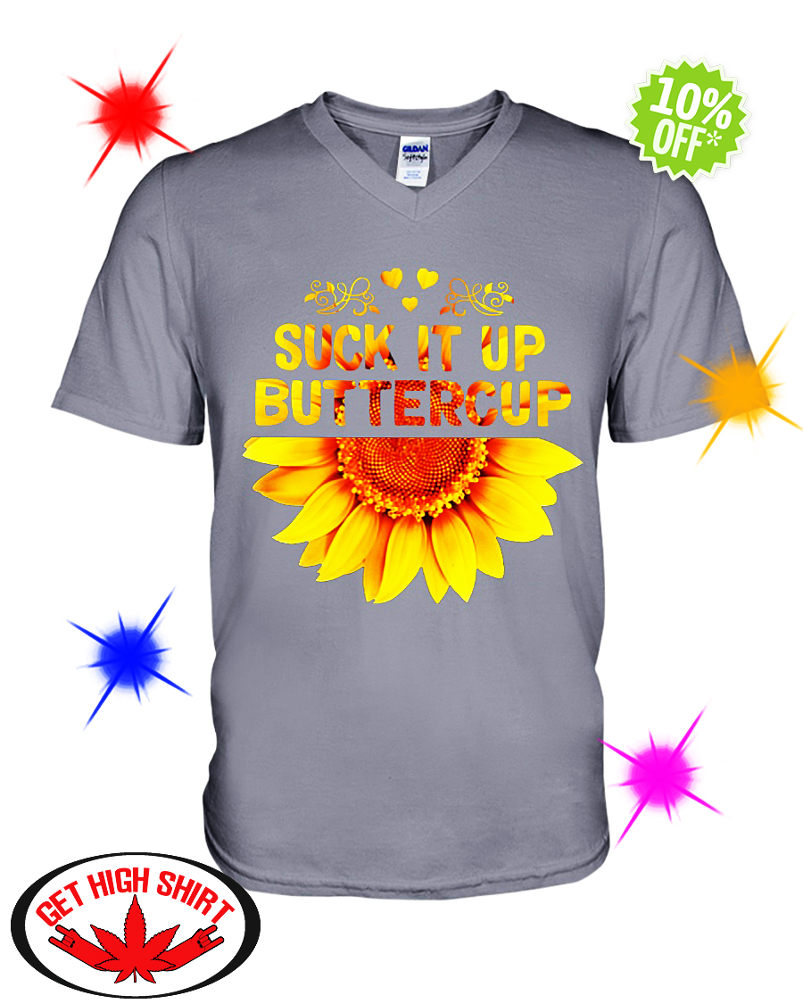 Sunflower suck it up buttercup v-neck