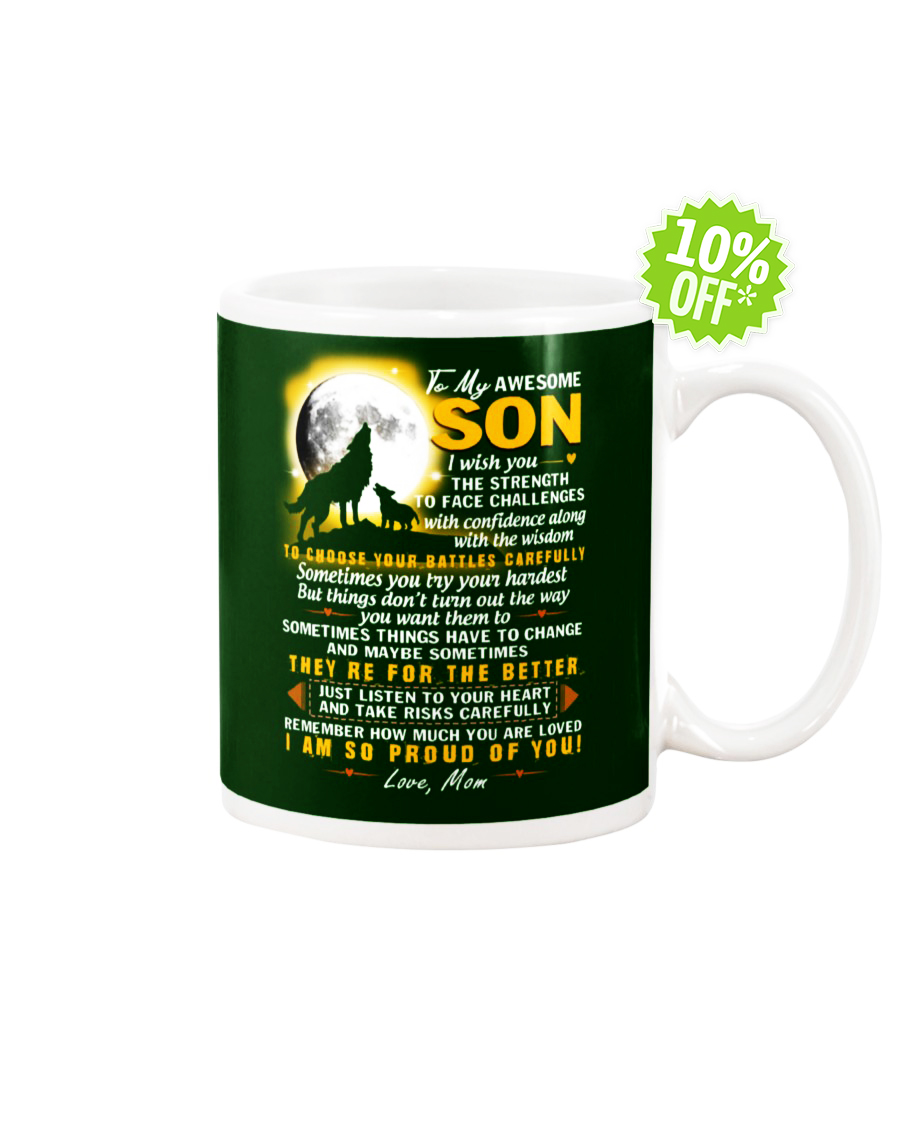 To My Awesome son i wish you the strength to face challanges Forest Green mug
