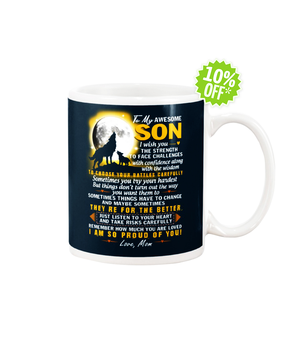 To My Awesome son i wish you the strength to face challanges J Navy mug