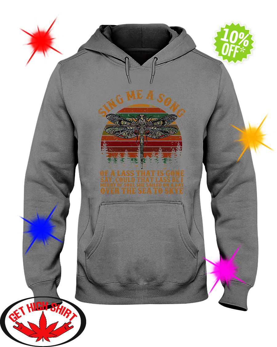 Vintage Dragonfly Sing Me A Song of A Lass That Is Gone hoodie