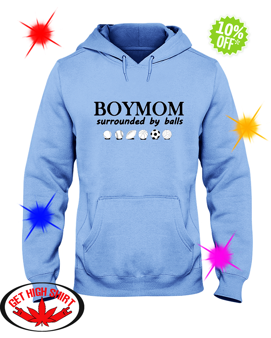 Boymom Surrounded By Balls hoodie
