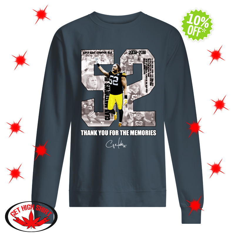 Clay Matthews III 52 Thank You For The Memories sweatshirt
