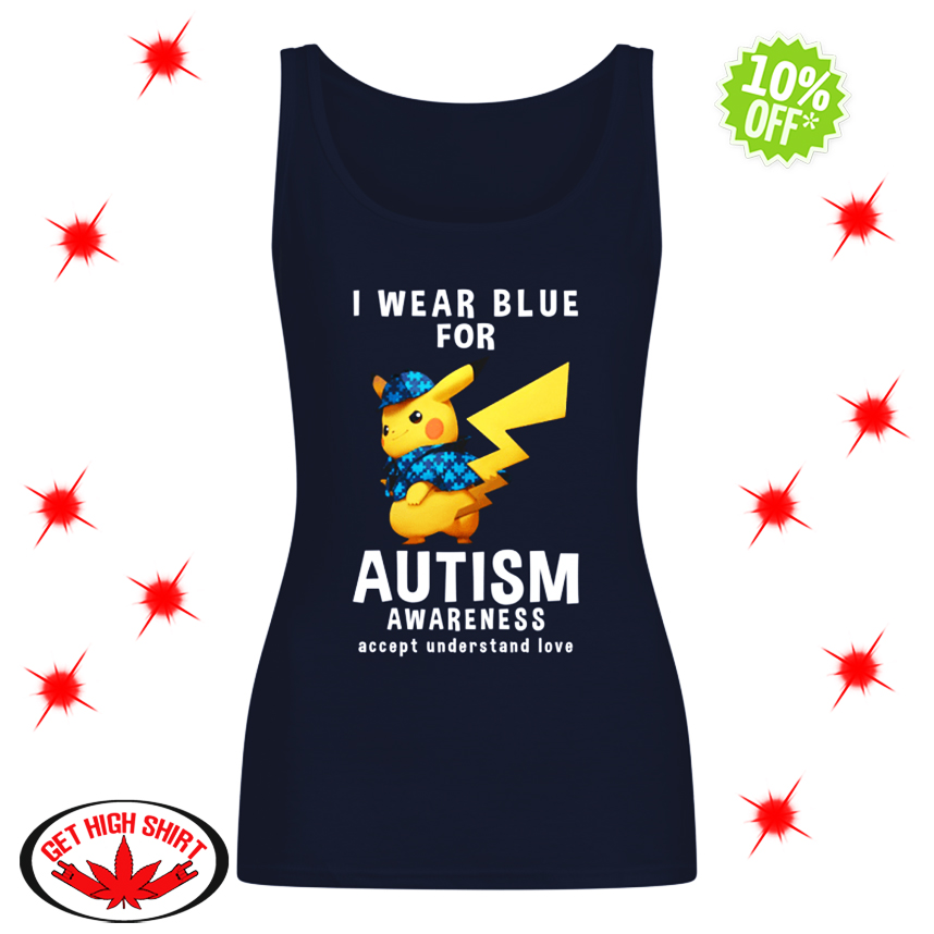 Detective Pikachu I Wear Blue For Autism Awareness Accept Understand Love tank top