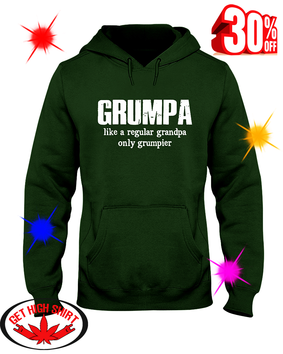 Grumpa Like a Regular Grandpa Only Grumpier hooded sweatshirt