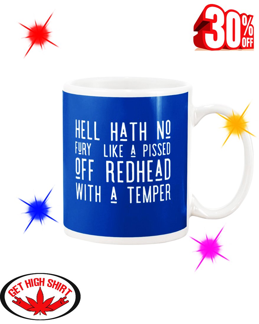 Hell Hath No Fury Like A Pissed Off Redhead With A Temper Mug - Royal