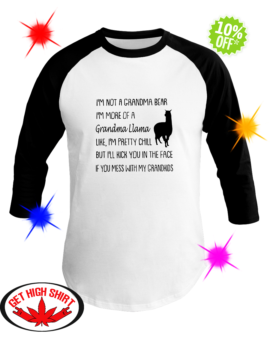 I'm not a grandma bear I'm more of a grandma Llama baseball tee