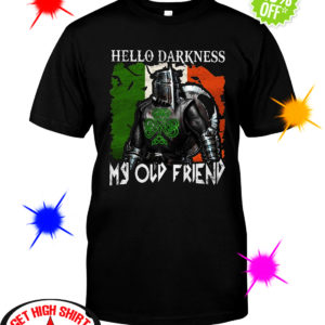 Knights Hello Darkness My Old Friend shirt