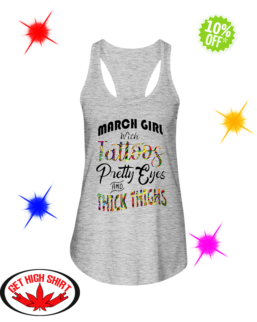 March girl with tattoos pretty eyes and thick thighs flowy tank