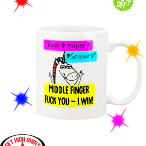 Rock Paper Scissors Middle Finger Fuck You I Win Unicorn Mug