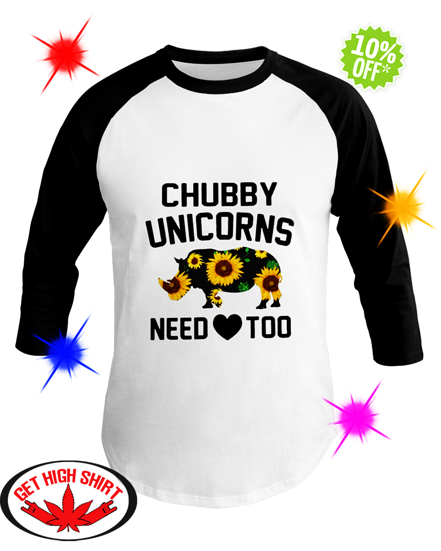 Sunflower Chubby Unicorns Need Love Too baseball tee