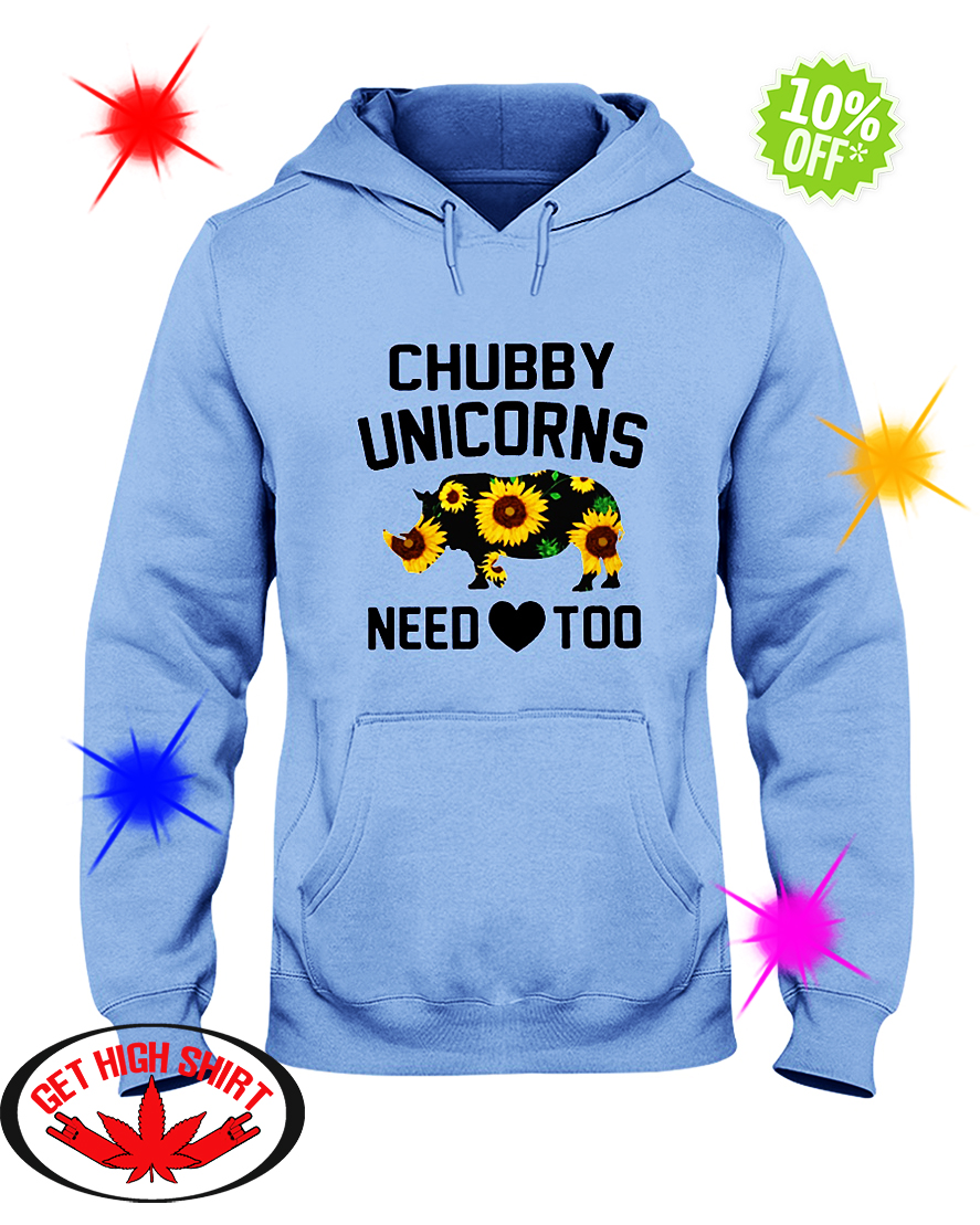 Sunflower Chubby Unicorns Need Love Too hooded sweatshirt