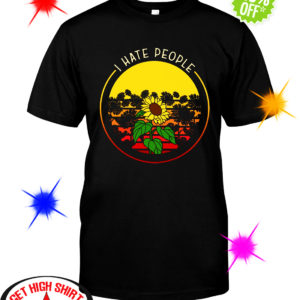 Sunflower I hate people shirt