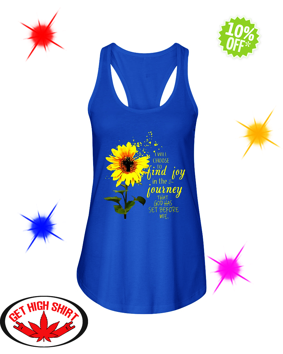 Sunflower cross I will choose to find joy in the journey that God has set before me flowy tank