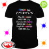 Teach like friends plan like Monica Joey Phoebe Rachel Chandier Ross shirt