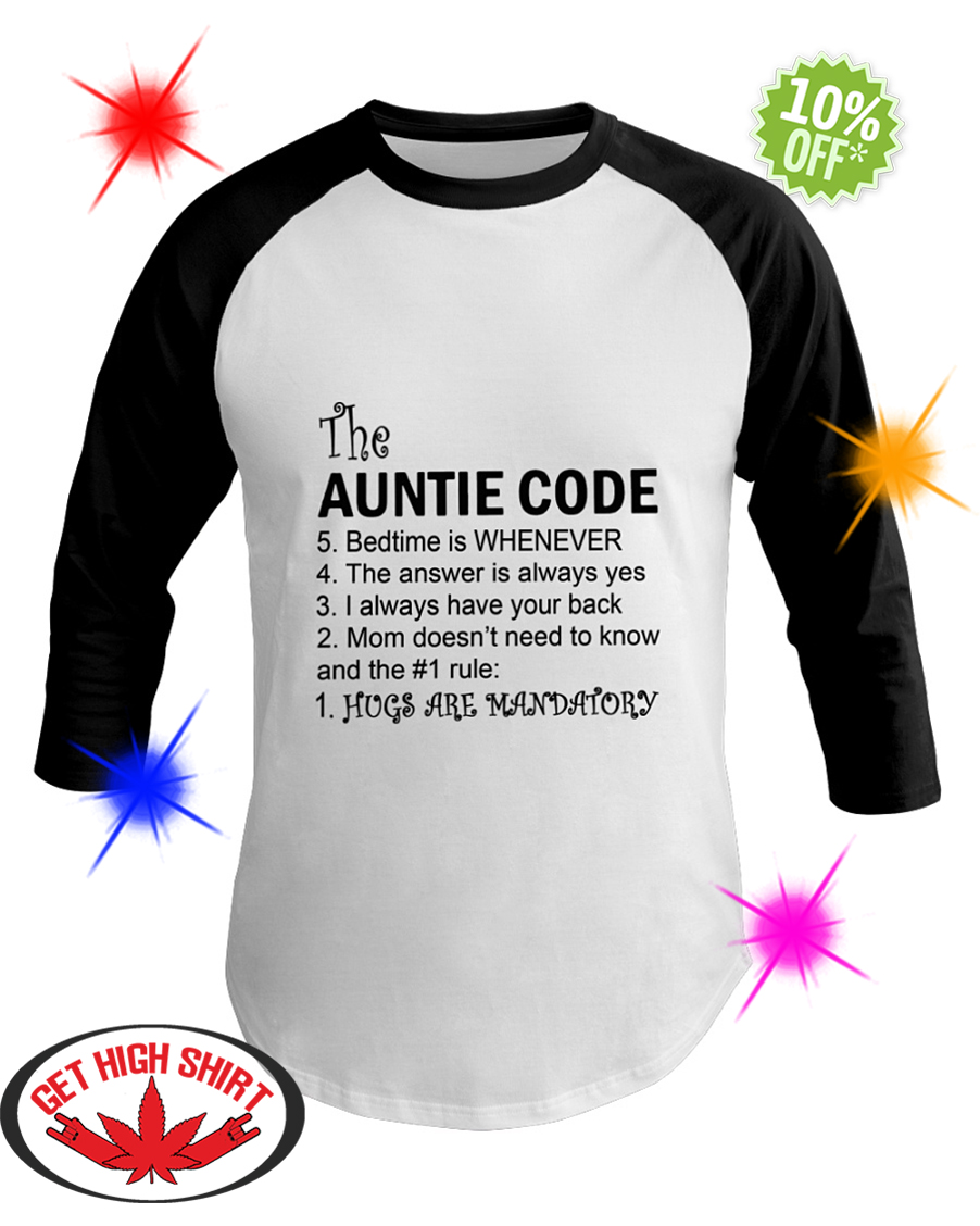 The Auntie Code Hugs Are Mandatory baseball tee