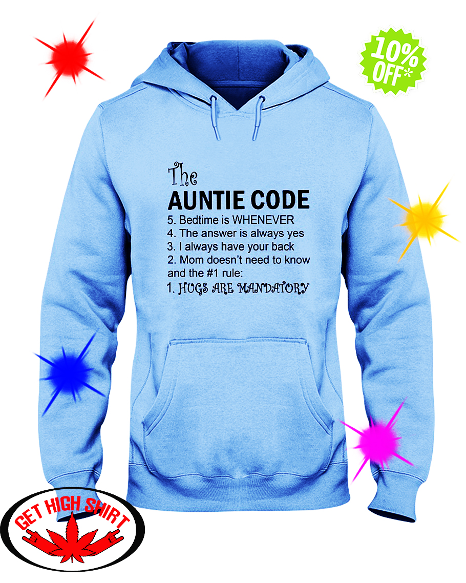 The Auntie Code Hugs Are Mandatory hooded sweatshirt