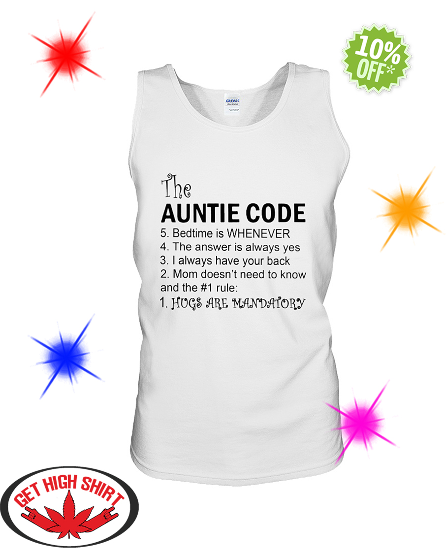 The Auntie Code Hugs Are Mandatory tank unisexThe Auntie Code Hugs Are Mandatory tank unisex