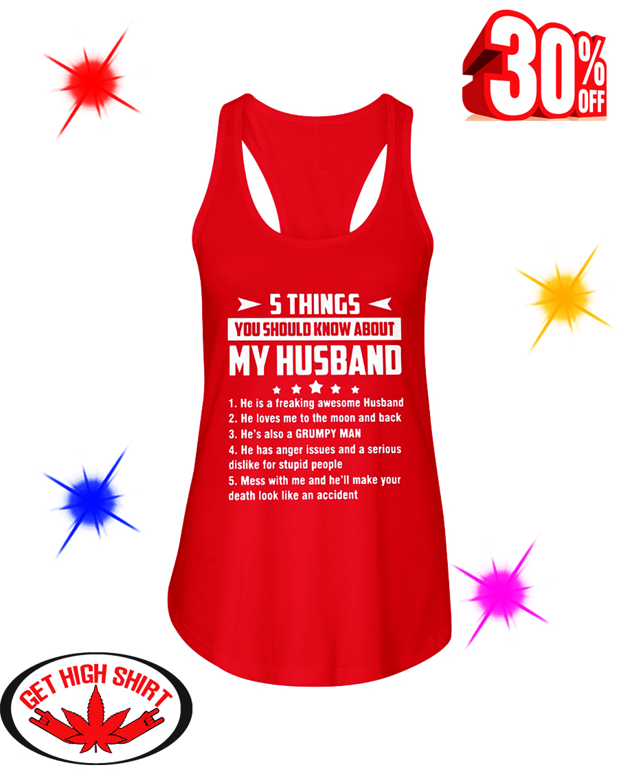 5 Things You Should Know About My Husband He is a Freaking Awesome Husband flowy tank
