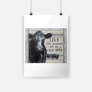 Cow Live Like Someone Left The Gate Open Canvas
