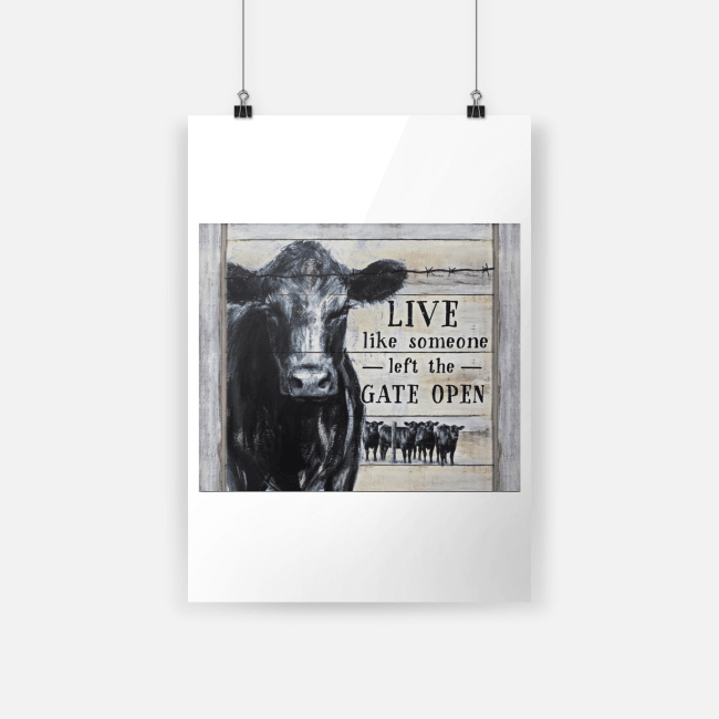 Cow Live Like Someone Left The Gate Open Canvas a2
