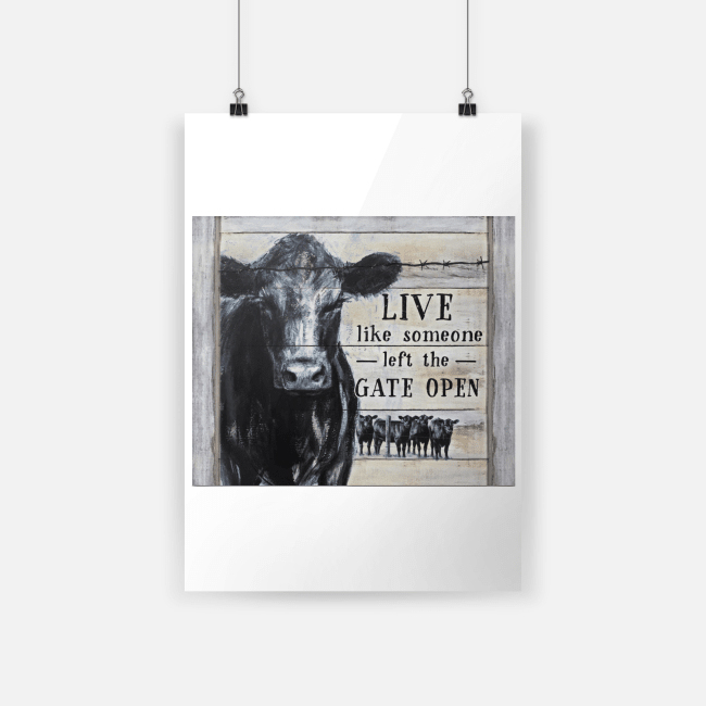 Cow Live Like Someone Left The Gate Open Canvas a3