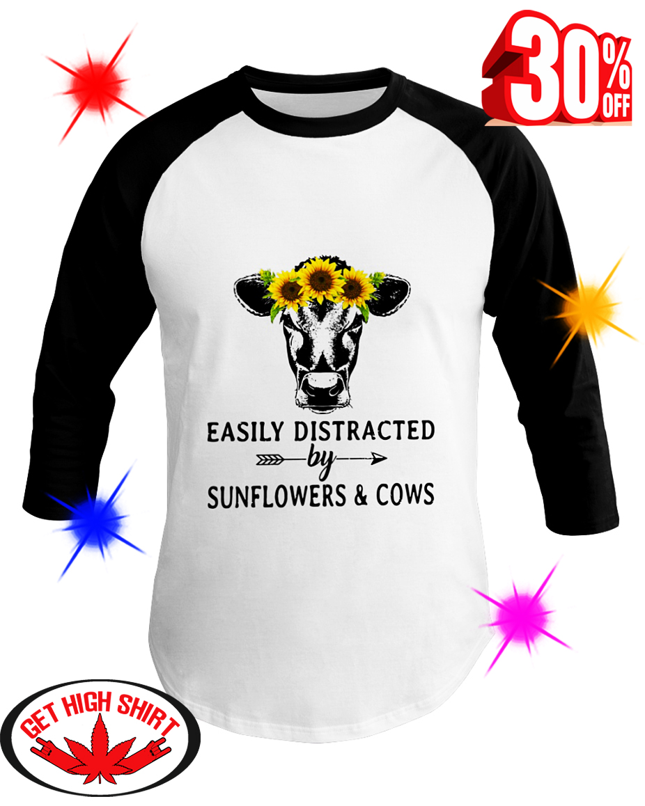 Easily Distracted By Sunflower And Cows baseball tee